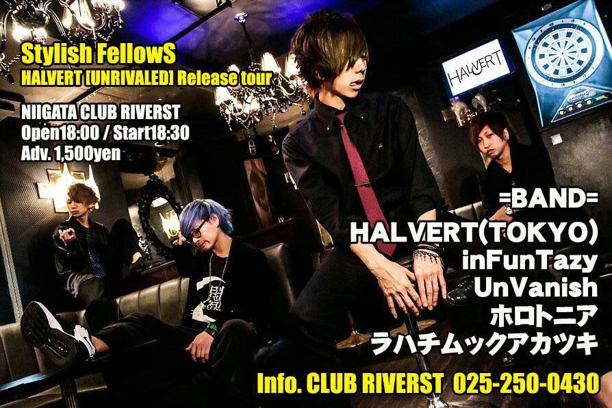 "Stylish FellowS / HALVERT ""UNRIVALED"" Release tour"